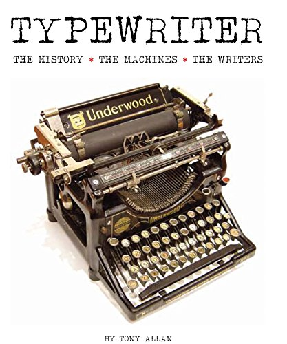 9781627950343: Typewriter: The History · The Machines · The Writers