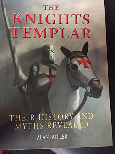 9781627950886: The Knights Templar Their History and Myths