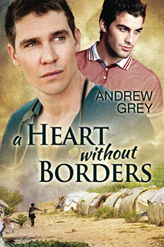 A Heart Without Borders: Andrew Grey