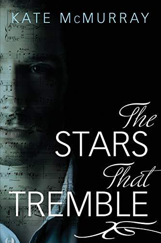 9781627981354: The Stars That Tremble