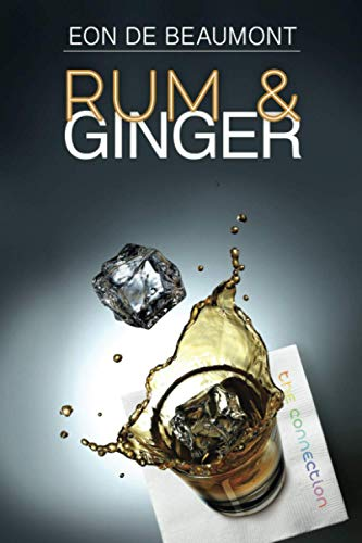 9781627983501: Rum and Ginger