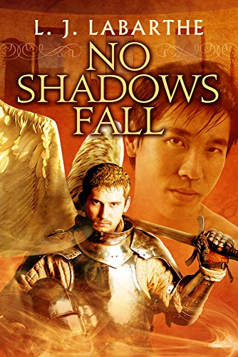 9781627986748: No Shadows Fall (Archangel Chronicles)