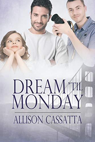 9781627989800: Dream 'Til Monday