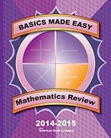 9781628004076: Basics Made Easy: Mathematics Review: 2014-2015 Edition