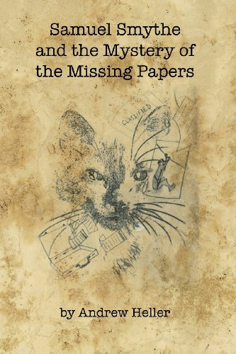 9781628060041: Samuel Smythe and the Mystery of the Missing Papers
