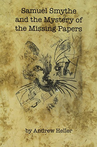 9781628060614: Samuel Smythe and the Mystery of the Missing Papers
