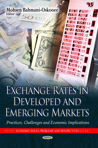 9781628081640: Exchange Rates in Developed and Emerging Markets: Practices, Challenges and Economic Implications