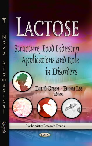 9781628081985: Lactose: Structure, Food Industry Applications and Role in Disorders (Biochemistry Research Trends)