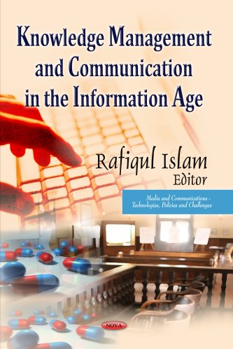 9781628082500: KNOWLEDGE MANAGEMENT AND COMM. (Media and Communications - Technologies, Policies and Challenges)