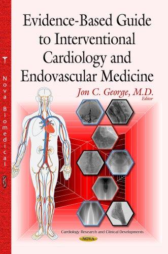 Evidence-Based Guide to Interventional Cardiology Endovascular Medicine (Hardback)