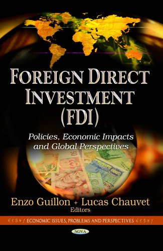 9781628084030: Foreign Direct Investment - Fdi: Policies, Economic Impacts and Global Perspectives (Economic Issues, Problems and Perspectives: Global Economic Studies)