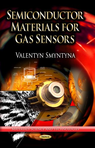 9781628084580: Semiconductor Materials for Gas Sensors (Materials Science and Technologies)