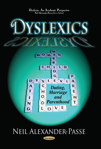 9781628086782: Dyslexics: Dating, Marriage and Parenthood