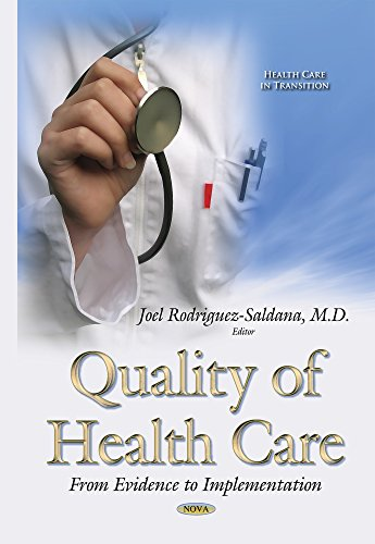 Quality of Health Care: From Evidence to Implementation (Hardback)