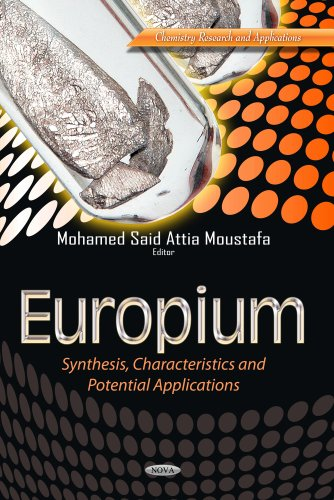 9781628088960: Europium: Synthesis, Characteristics and Potential Applications (Chemistry Research and Applications)