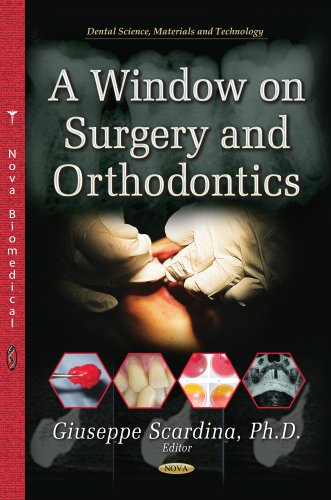 9781628089486: A Window on Surgery and Orthodontics (Dental Science, Materials and Technology)