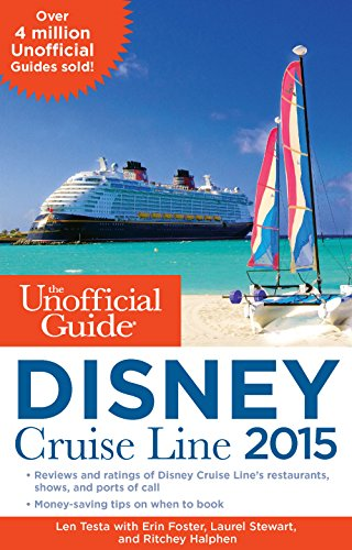 9781628090321: The Unofficial Guide to the Disney Cruise Line 2015