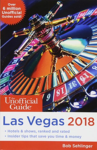 9781628090734: Unofficial Guide to Las Vegas 2018 (The Unofficial Guides)