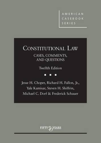 9781628100136: Constitutional Law: Cases Comments and Questions (American Casebook Series)