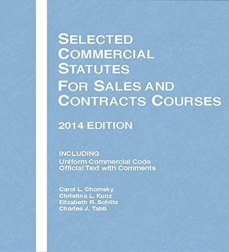 9781628100525: Selected Commercial Statutes for Sales and Contracts Courses, 2014 (Selected Statutes)