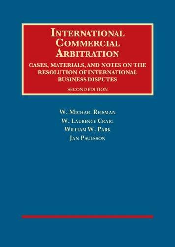 9781628100594: International Commercial Arbitration, Cases, Materials and Notes (University Casebook Series)