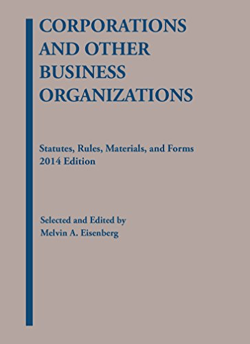 9781628100624: Corporations and Other Business Organizations: Statutes, Rules, Materials and Forms (Selected Statutes)