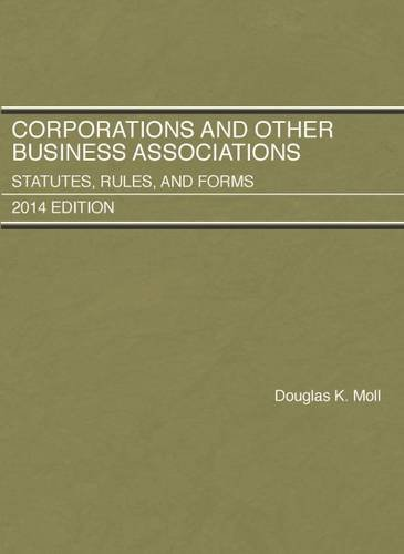 9781628100662: Corporations and Other Business Associations, Statutes, Rules, and Forms, 2014 Edition (Selected Statutes)