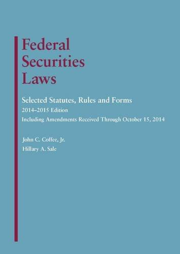 9781628100778: Federal Securities Laws: Selected Statutes, Rules and Forms