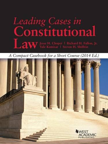 9781628100884: Leading Cases in Constitutional Law, A Compact Casebook for a Short Course (American Casebook Series)