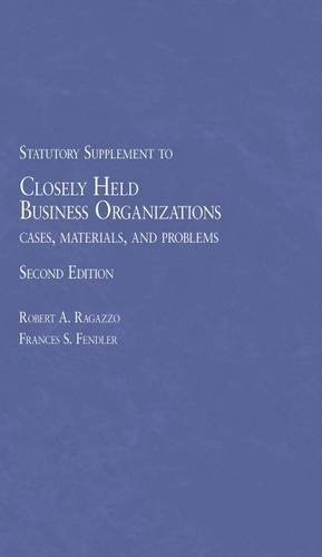 9781628101331: Closely Held Business Organizations Cases, Materials and Problems (American Casebook Series)