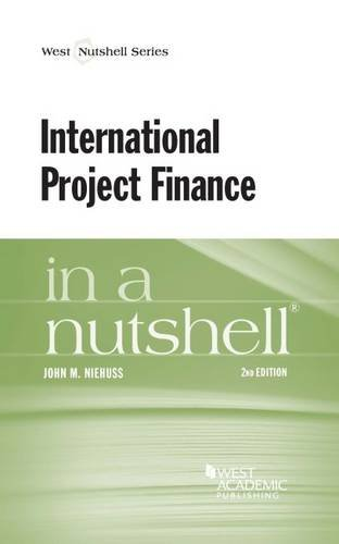 9781628101348: International Project Finance in a Nutshell (Nutshells)