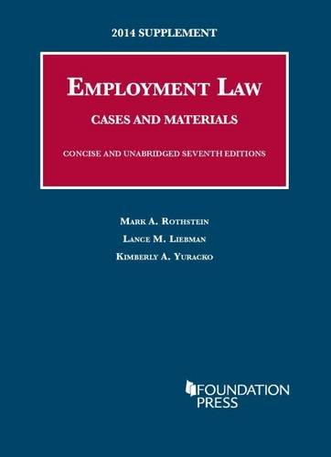 9781628101393: 2014 Supplement to Employment Law, Cases and Materials, Concise and Unabridged (University Casebook Series)
