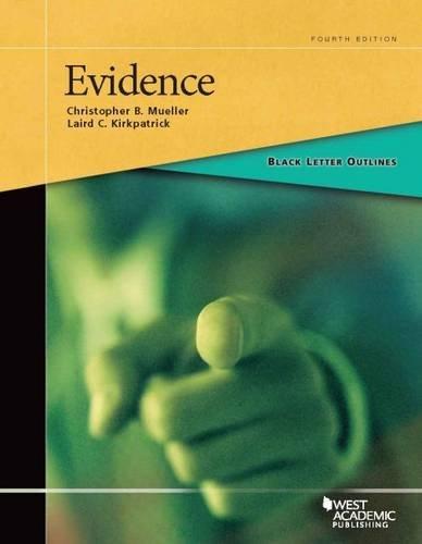 9781628101409: Black Letter Outline on Evidence (Black Letter Outlines)
