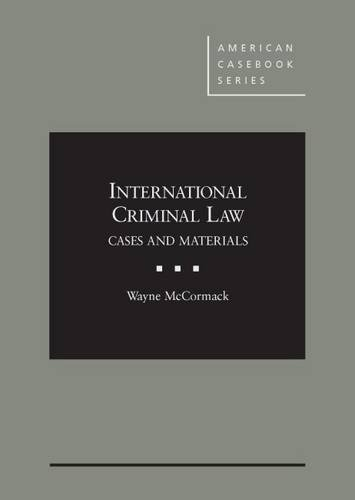 9781628101492: International Criminal Law, Cases and Materials