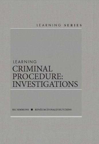 9781628101508: Learning Criminal Procedure: Investigations (Learning Series)