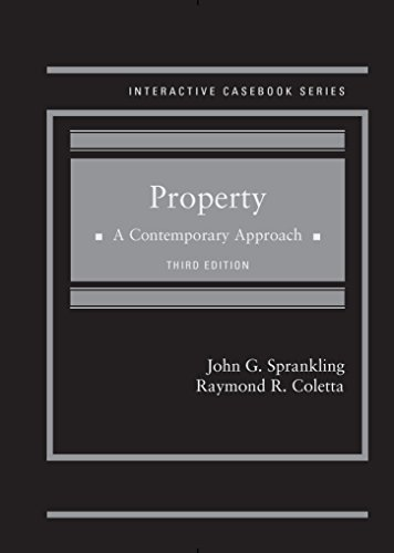 9781628101980: Property A Contemporary Approach, 3rd (Interactive Casebook Series)