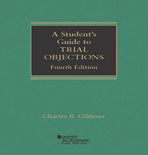 9781628102093: A Student's Guide to Trial Objections (Student Guides)