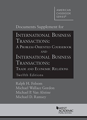 9781628102239: Doc Supp for IBT: A Problem Oriented Coursebook and IBT: Trade and Economic Relations, 12th Edit's (American Casebook Series)