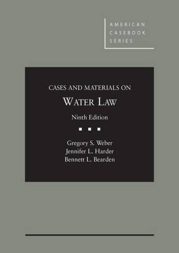 9781628102741: Cases and Materials on Water Law (American Casebook Series)