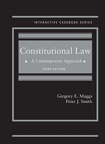 9781628103083: Constitutional Law: A Contemporary Approach, 3d (Interactive Casebook Series)