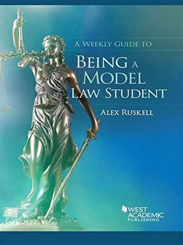 9781628104448: A Weekly Guide to Being a Model Law Student (Career Guides)