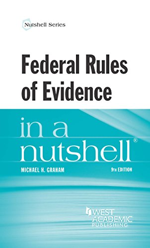 9781628105490: Federal Rules of Evidence in a Nutshell (Nutshells)