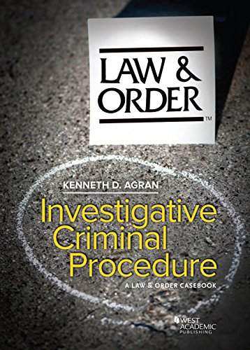 9781628106886: Investigative Criminal Procedure: A Law & Order Casebook (American Casebook Series)