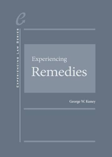 9781628106893: Experiencing Remedies (Experiencing Law Series)