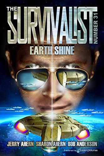 9781628150858: Earth Shine: Volume 31 (The Survivalist)