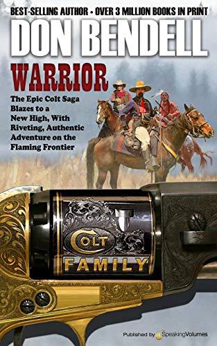 9781628150971: Warrior (Colt Family)