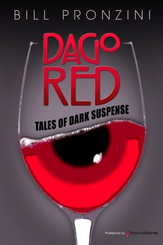 Dago Red: Bill Pronzini