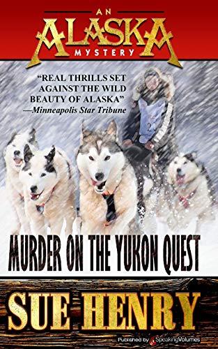 9781628152616: Murder on the Yukon Quest