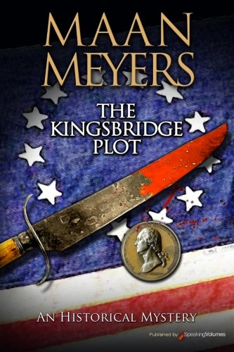 9781628152777: The Kingsbridge Plot (Historical Mysteries)