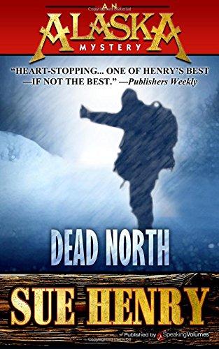9781628152890: Dead North (An Alaska Mystery)